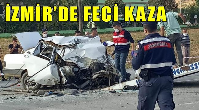 İzmir'de iki korkunç kaza: 2 ölü, 4 yaralı